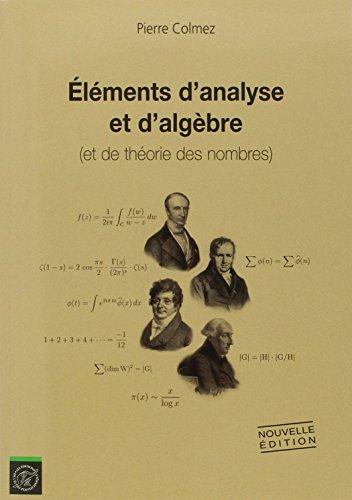 Éléments d'analyse et d'algèbre (et de théorie des nombres)