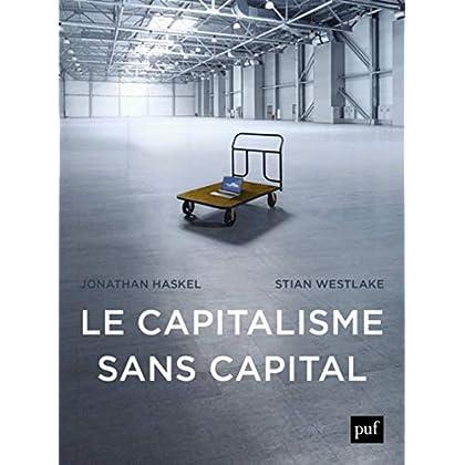 Le capitalisme sans capital : L'essor de l'économie immatérielle