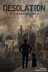 [ DESOLATION: 21 TALES FOR TAILS ] by Dragon's Roost Press ( AUTHOR ) Apr-20-2014 [ Paperback ]