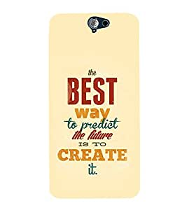 FUSON Best Way Create Future 3D Hard Polycarbonate Designer Back Case Cover for HTC One A9