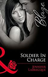Soldier In Charge: Ripped! / Triple Threat (Mills & Boon Blaze) (Uniformly Hot!, Book 10)