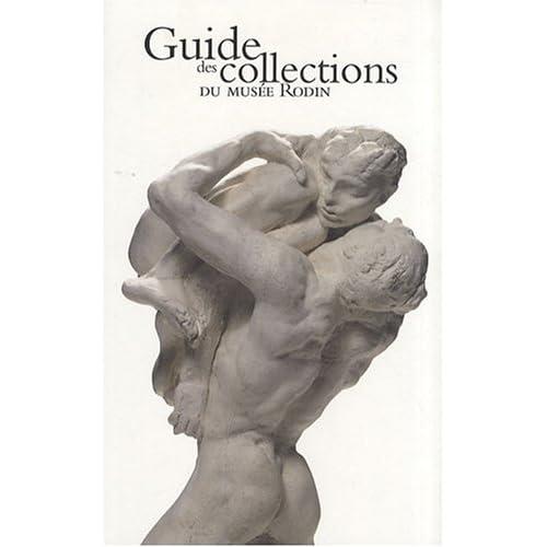 Guide des collections du musée Rodin