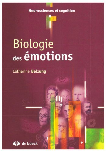 Biologie des motions de Catherine Belzung (1 octobre 2007) Broch