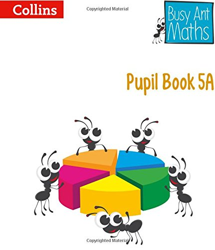 Pupil Book 5A (Busy Ant Maths) por Jeanette Mumford