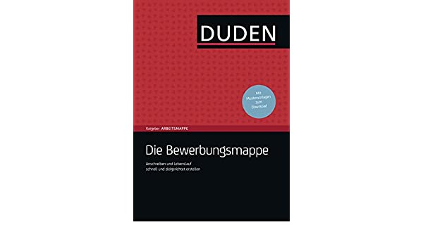duden ratgeber die bewerbungsmappe anschreiben und lebenslauf schnell und zielgerichtet erstellen german edition ebook judith engst