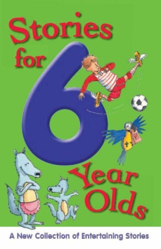 Stories for 6 Year Olds by Nicola Baxter (2005-06-01)