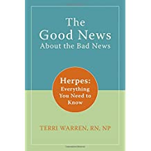The Good News About Bad News: Herpes: Everything You Need to Know
