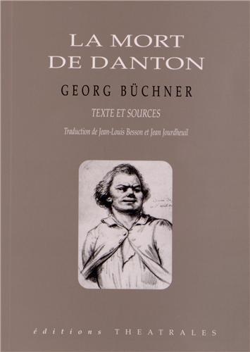 La mort de Danton par Georg Büchner