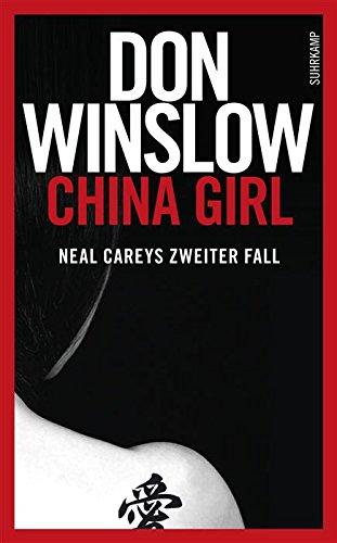 Buchseite und Rezensionen zu 'China Girl: Neal Careys zweiter Fall (Suhrkamp Taschenbuch 2)' von Don Winslow