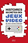 Histoires secr�tes des jeux vid�o