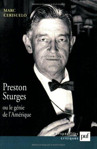 Preston Sturges ou le Génie de l'Amérique