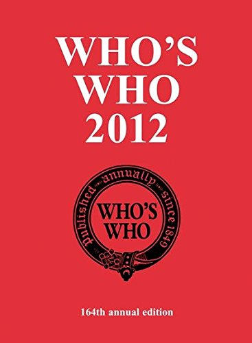 Who's Who 2012: An Annual Biographical Dictionary