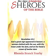SHEROES: Of The Bible (English Edition)