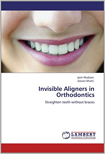 Invisible Aligners in Orthodontics by Jyoti Madaan (24-May-2012) Paperback