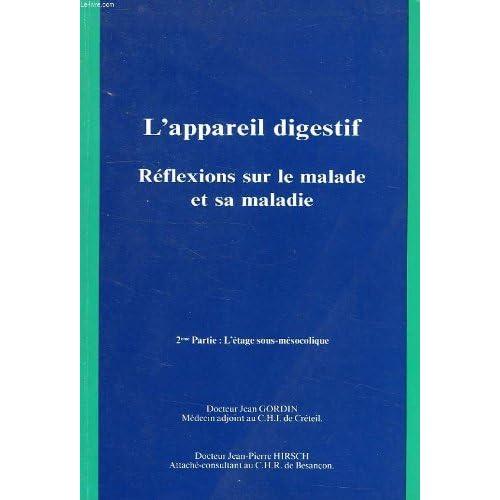 L'Appareil digestif : Réflexion sur le malade et sa maladie