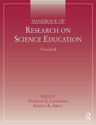 Handbook of Research on Science Education, Volume II: 2
