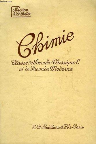 CHIMIE, CLASSES DE SECONDE CLASSIQUE (SECTION C) E...