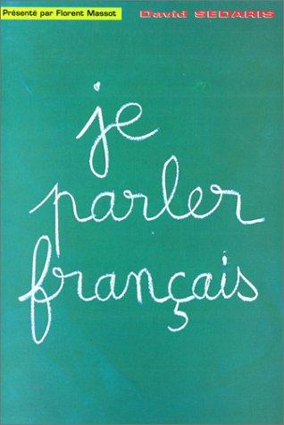 Je parler français par David Sedaris