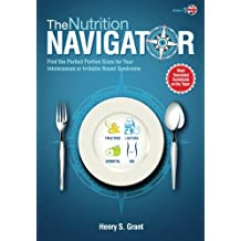 The NUTRITION NAVIGATOR [UK]: Find the Perfect Portion Sizes for Your Intolerances or Irritable Bowel Syndrome