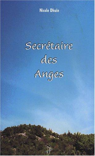 Secrétaire des Anges : Tome 1