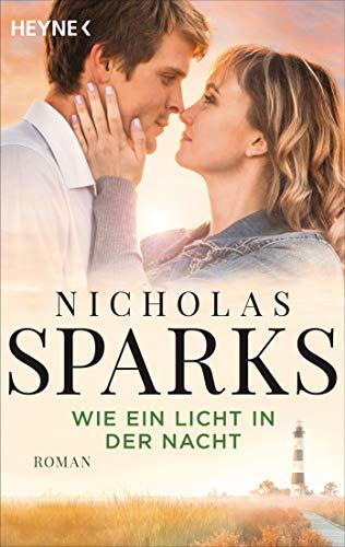 Wie ein Licht in der Nacht: Roman -