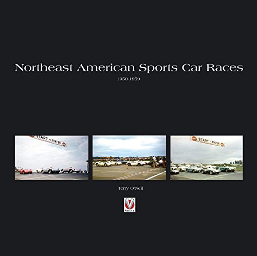 Northeast American Sports Car Races 1950-1959 por Terry O'Neil