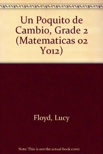SPA-POQUITO DE CAMBI-GRD 2 5PK (Matematicas 02 Y012) por Lucy Floyd