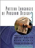 Pattern Languages of Program Design 3 (Software Patterns Series)