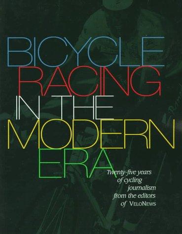 Bicycle Racing in the Modern Era: 25 Years of