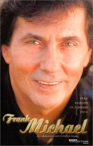 Pour toujours et à jamais par Franck Michael