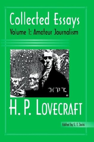 Collected Essays 1: Amateur Journalism