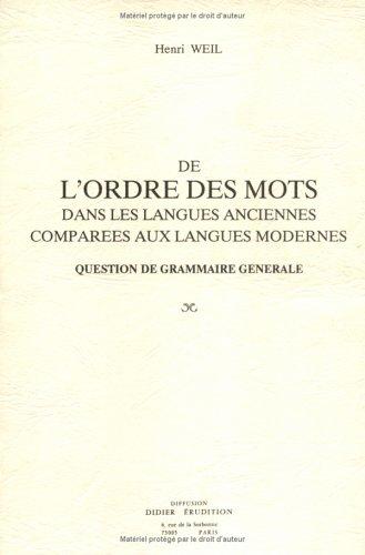 De l'ordre des mots dans les langues anciennes comparées aux langues modernes