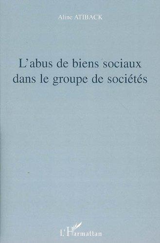 L'abus de biens sociaux dans le groupe de socits