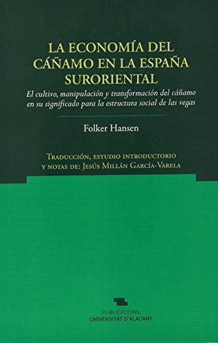 Economía Del Cáñamo En La España Suroriental,La (Norte Crítico) por Folker Hansen