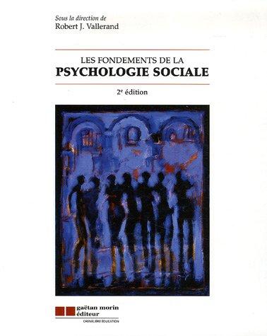 Les fondements de la psychologie sociale