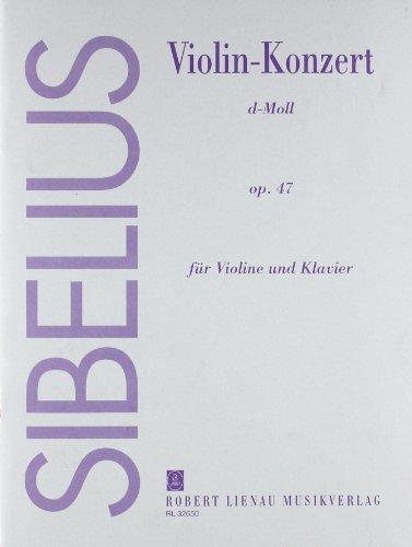 Violin-Konzert d-Moll: Revidierte Fassung (1903-1904, rev. 1905). op. 47. Violine und Orchester. Klavierauszug mit Solostimmen.