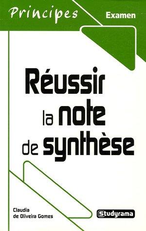 Réussir la note de synthèse par Gomes De Oliveira