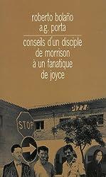 Conseils d'un disciple de Morrison à un fanatique de Joyce suivi de Journal de Bar
