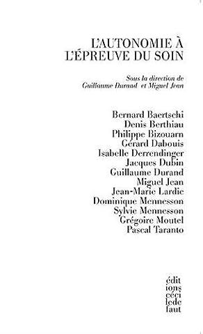 Guillaume Durand - L'autonomie à l'épreuve du