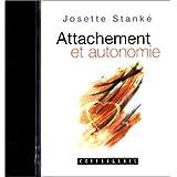Attachement et autonomie (cassette audio)