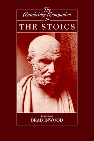 The Cambridge Companion to the Stoics (Cambridge Companions to Philosophy)
