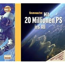 Kosmonauten. Mit 20 Millionen PS ins All, 1 Audio-CD (Abenteuer & Wissen)