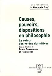 Causes, pouvoirs, dispositions en philosophie : Le retour des vertus dormitives