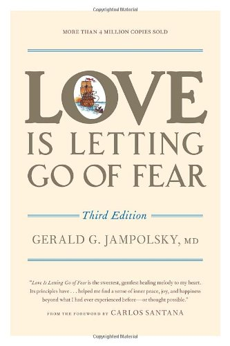 Love Is Letting Go Of Fear, 3Rd Ed