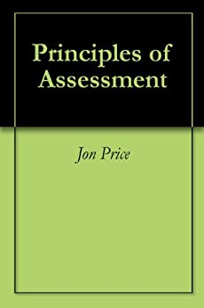 Principles of Assessment by [Price, Jon]