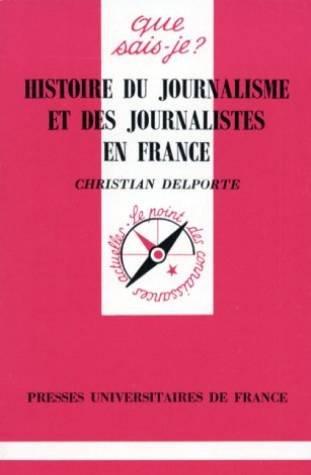 Histoire du journalisme et des journalistes en France
