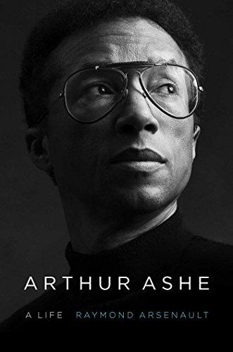 Arthur Ashe: A Life (English Edition)