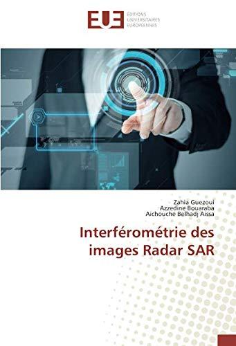 Interferometrie des images Radar SAR: Une etude de l'homme du point de vue de ses relations ontologiques par Zahia Guezoui