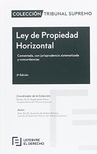 Ley de Propiedad Horizontal Comentada: Colección Tribunal Supremo