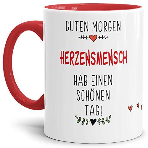 Tassendruck Tasse mit Spruch Guten Morgen HerzensMensch- Leben/Liebe/Geschenk/Familie/ - Innen & Henkel Rot